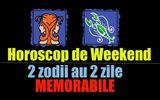 Horoscop Cassandra: Weekend plin de peripeţii, se lasă cu depresii