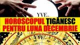 Horoscop țigănesc pentru luna Decembrie