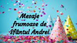 Mesaje de Sfântul Andrei 2020. Cele mai frumoase urări de Sf Andrei, 30 noiembrie 2020