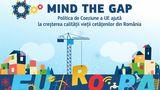 Mind the Gap: politica de coeziune explicată tinerilor, sau de ce UE e cool