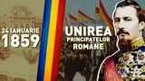 24 IANUARIE Unirea Principatelor Române. Semnificaţia şi istoria zilei de 24 IANUARIE