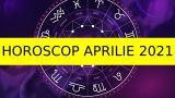 HOROSCOP 21 APRILIE 2021. Pot apărea dispute pe seară. Atenţie şi la sănătate!